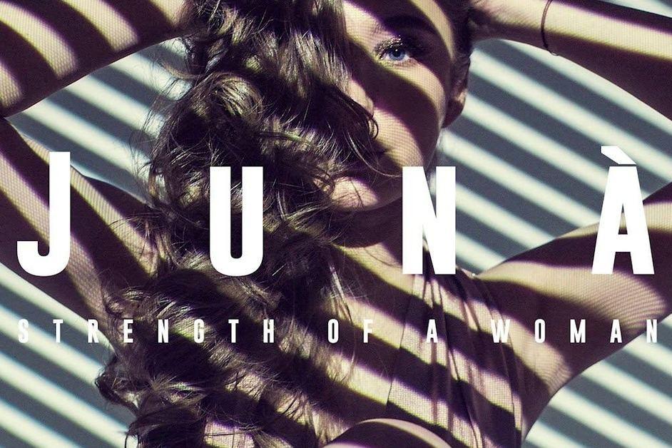 JUNA – STRENGTH OF A WOMAN